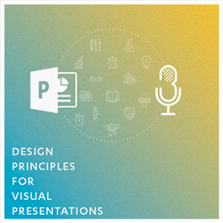 Design Principles For Visual Presentations