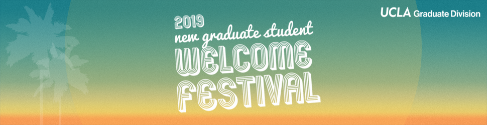 2019 New Graduate Student Welcome Festival