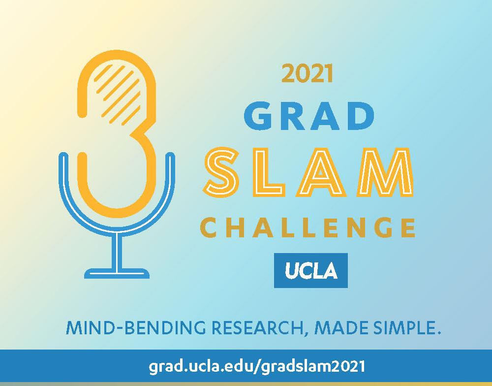 UCLA Grad Slam Challenge 2021